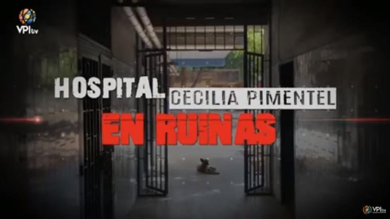 hospital-cecilia-pimentel-en-ruinas